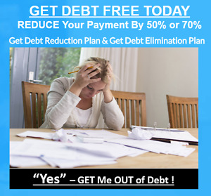 GET DEBT FREE TODAY, REDUCE Your Payment By 50% or 70%