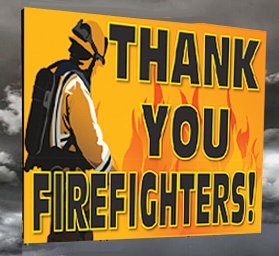 """THANK YOU FIREFIGHTERS - 18""""x12"""" Window Sign"""
