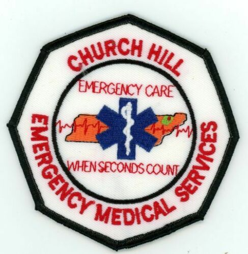 CHURCH HILL TENNESSEE TN EMERGENCY MEDICAL SERVICES NEW PATCH FIRE RESCUE EMS