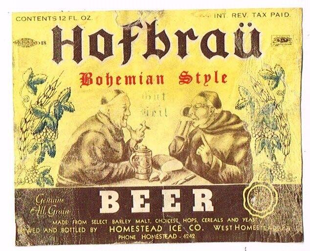 V1 1940s IRTP PENNSYLVANIA West Homestead HOFBRAU BOHEMIAN BEER 12oz Label