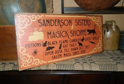 ~~PRIMITIVE WOOD HALLOWEEN SIGN~~SANDERSON SISTERS~~MAGIC~~SPELLS~~