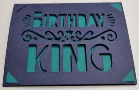 "Handmade Cards. ""BIRTHDAY KING"""