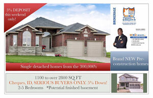 Real Estate with 5% Deposit for new homes in Ingersoll? YES!!!