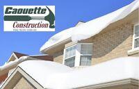 Déneigement de toiture - Caouette Construction 418-590-1212