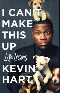 I CAN'T MAKE THIS UP LIFE LESSONS BY KEVIN HART NEW SAVE $25