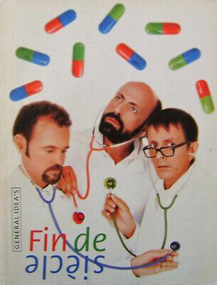 Art General Idea / Fin De Siecle First Edition 1992