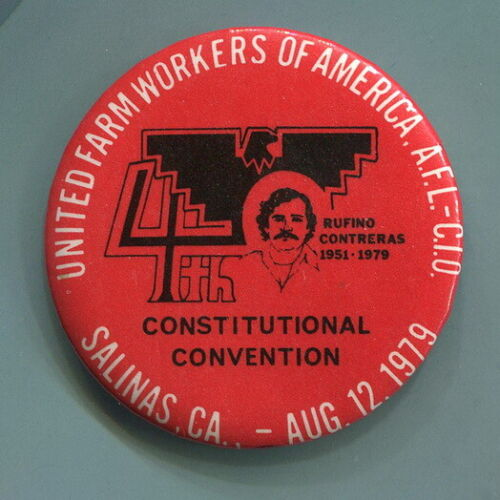 United Farm Workers UFW  Rufino Contreras  FOURTH CONSTITUTIONAL CONVENTION  Pin