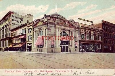 1907 HAMILTON TRUST COMPANY, City Hall Square PATERSON, N. J. (Hamilton Party City)
