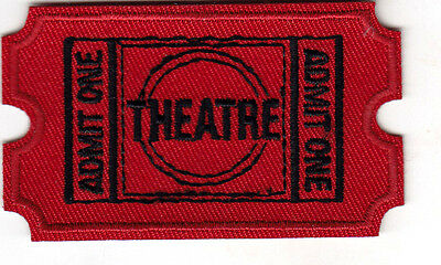 Theatre   Admit One   Entertainment   Movie   Show   Iron On Embroidered Patch