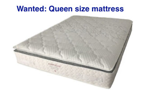 WANTED: Used in good condition-clean Queen size mattress