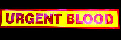 Urgent Blood Fluorescent Magnetic Warning Sign