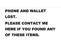 LOST PHONE WALLET AND HEADPHONES