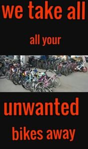 Will pick up unwanted bikes