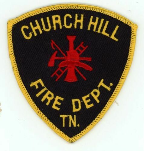 CHURCH HILL TENNESSEE TN FIRE DEPARTMENT NEW PATCH RESCUE EMS POLICE SHERIFF