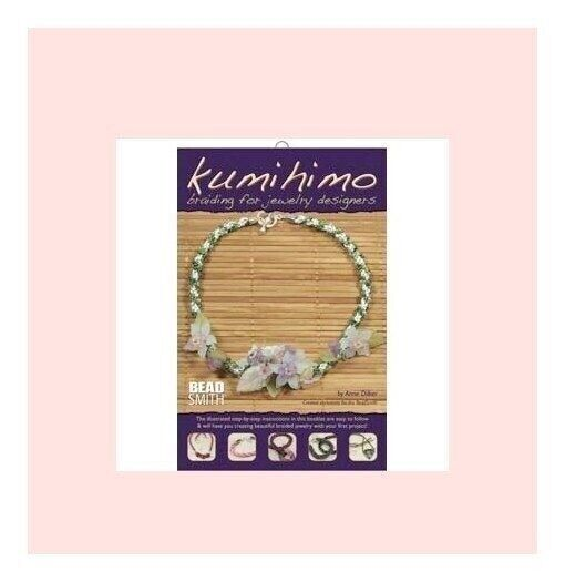KUMIHIMO Braiding for Jewelry Designers by Anne Dilker ~ Craft Instruction Book