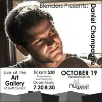 Blenders Presents Daniel Champagne