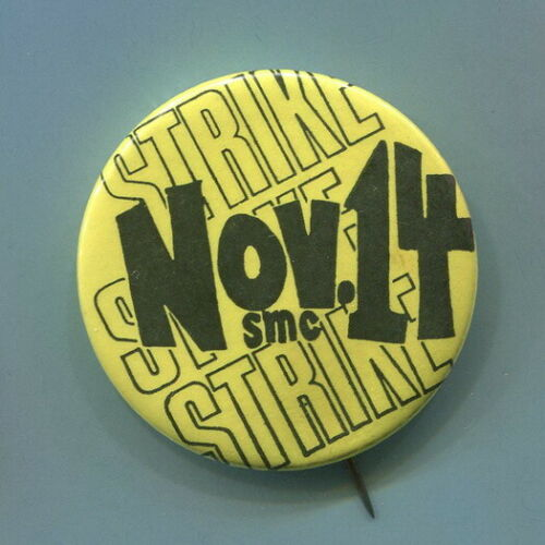Nov. 14, 1969  Anti Vietnam War Student Strike Moratorium SMC Protest Yellow Pin