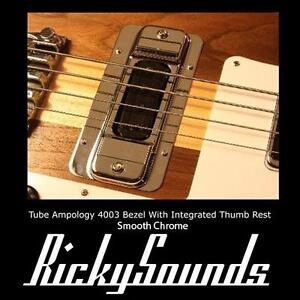 Smooth Chrome Treble Pickup Bezel WIth Thumb Rest For Rickenbacker 4003 Bass