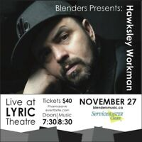 Blenders Presents Hawksley Workman