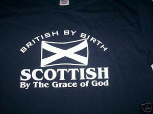 Scottish-by-the-grace-of-god-t-shirt-new-all-sizes-choice-SCOTLAND-Football