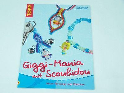 Scoubidou Buch Giggi Mania vom Topp Verlag Neu