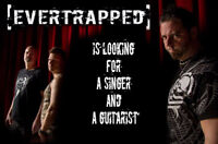 [EVERTRAPPED] cherche guitariste et chanteur