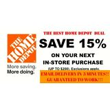 ONE [X1] 15% OFF Home Depot Coupon -Instore ONLY Save up to $200 - Fast Shipment