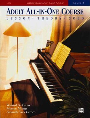 All In One Piano Course - Adult All-In-One Piano Course : Level 2: Lessons - Theory - Solo, Paperback b...