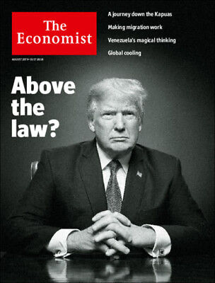 The Economist Magazine August 25th-31st 2018 Donald Trump above the law ? NEW
