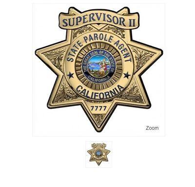 Calif. State Parole (Supervisor II) BADGE All Metal Sign (With Badge Number)
