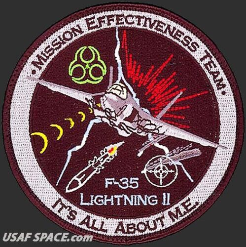 USAF 461st FLIGHT TEST SQ -MISSION EFFECTIVENESS TEAM- F-35 LIGHTNING II - PATCH
