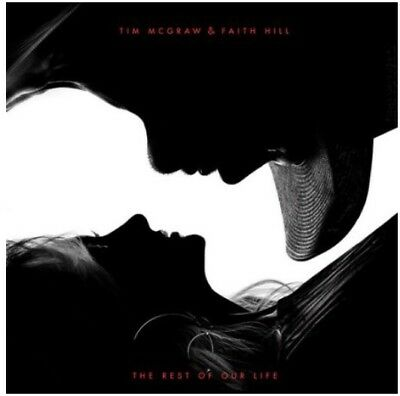 Tim Mcgraw   Faith Hill Brand New Cd   The Rest Of Our Life  2017