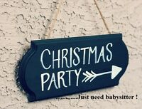 Christmas Party, you need babysitter for?