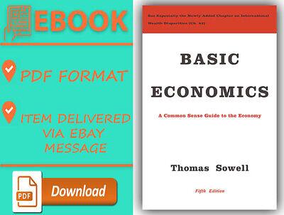 Basic Economics: A Common Sense Guide to the Economy