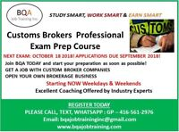 CUSTOMS BROKERAGE COURSES 4 WEEKENDS & GET JOB READY