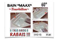 """(442-6)  BAIN *MAAX* TOURBILLON 60"""" !!TRÈS GROS RABAIS!!  250.00"""