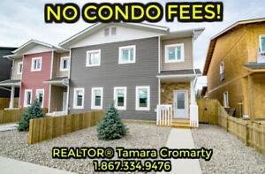 NO CONDO FEES! Gorgeous Triplex's w REALTOR® Tamara Cromarty