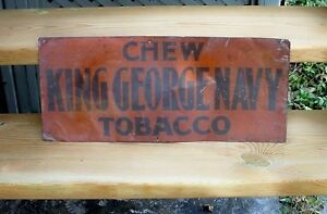 Antique Orig  King George Chewing Tobacco sign