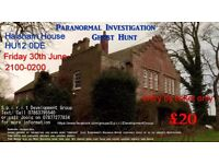 Ghost Hunt/ Paranormal Investigation