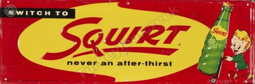 """SWITCH TO SQUIRT 6"""" x 18"""" ALUMINUM Sign"""