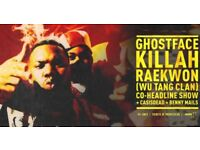 2x standing tickets - Raekwon da Chef, Ghostface Killa & Casisdead LIVE TONIGHT @ The Troxy