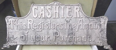 """CASHIER """"THIS REGISTERS..."""" CASH REGISTER TALL TOP SIGN 14 3/4 C-C"""