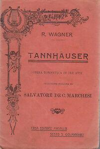 TANNHAUSER-OPERA-ROMANTICA-IN-TRE-ATTI-LIBRETTO-D-039-OPERA-1912-Madella