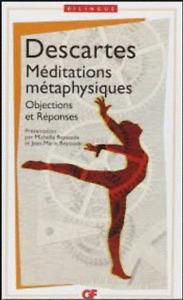 Méditations métaphysiques par René Descartes - NEUF