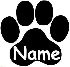 Pfote, Cat, Dog, Hundepfote, Katzenpfote mit Namen Aufkleber Sticker in 10X10cm!