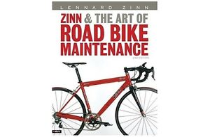 Zinn and the art of road bike Maintenance 354 pages