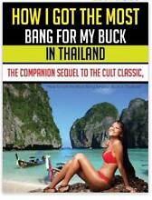 BOOK   How I Got The Most Bang For My Buck in Thailand Book 2 Altona Meadows Hobsons Bay Area Preview