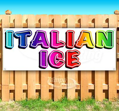 ITALIAN ICE Advertising Vinyl Banner Flag Sign Many Sizes CARNIVAL FAIR - Italian Banner