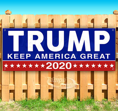 TRUMP KEEP AMERICA GREAT 2020 Advertising Vinyl Banner Flag Sign Many Sizes MAGA](Banner Flag)