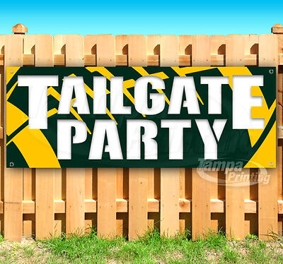 TAILGATE PARTY Advertising Vinyl Banner Flag Sign Many Sizes NFL PACKERS - Packers Tailgate Party